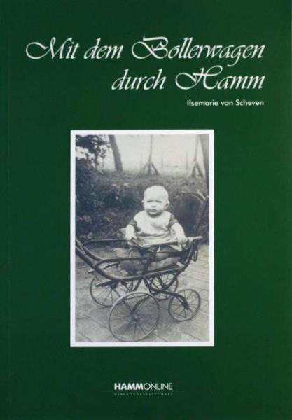 Ilsemarie von Scheven: Mit dem Bollerwagen durch Hamm