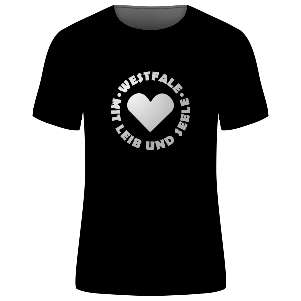 """Unisex T-Shirt """"Westfale - Mit Leib und Seele"""""""